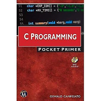 C Programming Pocket Primer� (Pocket Primer)