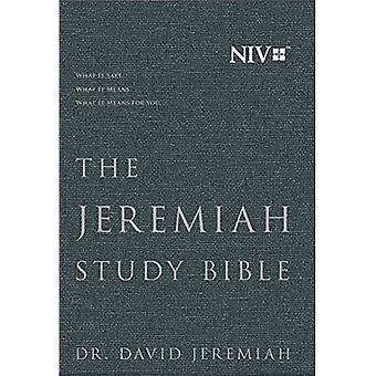 The Jeremiah Study Bible, Niv: (Charcoal Gray) Cloth Over Board: What It Says. What It Means. What It Means for You.