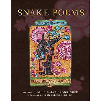 Snake gedichten: Een Azteekse aanroep