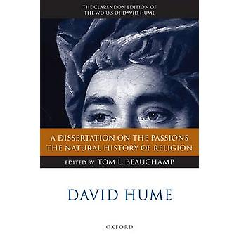 A Dissertation on the Passions The Natural History of Religion by Hume & David