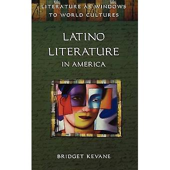 Latino Literature in America by Kevane & Bridget A.
