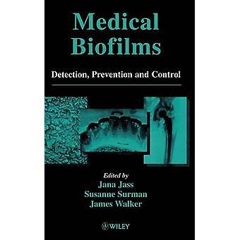 Medical Biofilms V 2 by Jass
