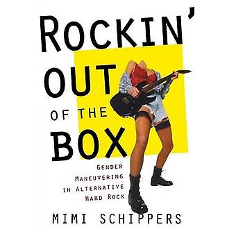 Mimi Schippersin Rockin Out of the Box