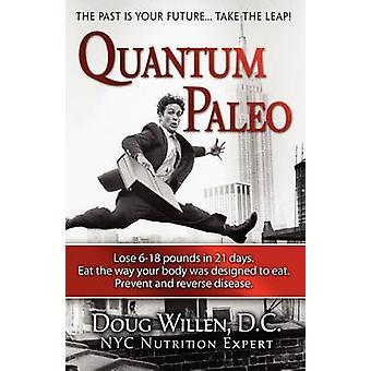 Quantum Paleo by Willen & D.C. & Douglas