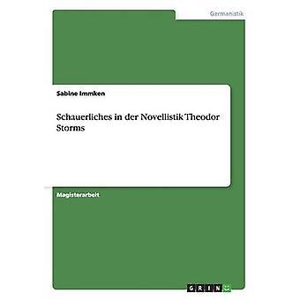 Schauerliches i an der Novellistik Theodor Storms af Immken & Sabine