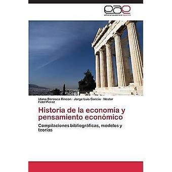 Historia de la economía y pensamiento econmico por Rincon Idana Berosca