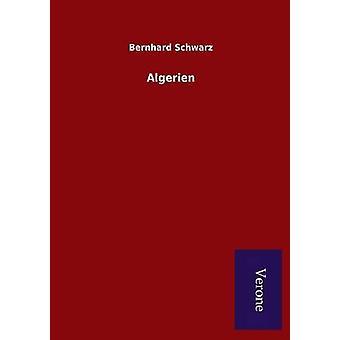 Algerien by Schwarz & Bernhard