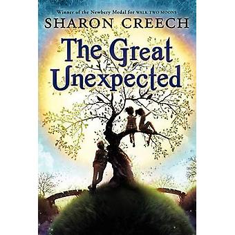 The Great Unexpected by Sharon Creech - 9780061892349 Book