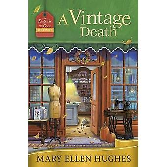 A Vintage Death - A Keepsake Cove Mystery - Book 2 by Mary Ellen Hughes