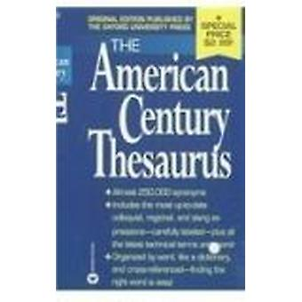 The American Century Thesaurus by Laurence Urdang - 9780780772847 Book