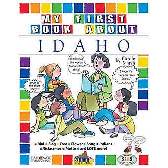 My First Book about Idaho! by Carole Marsh - 9780793398829 Book