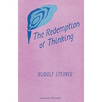The Redemption of Thinking - Study in the Philosophy of Thomas Aquinas