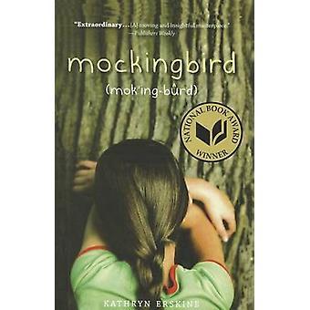 Mockingbird by Kathryn Erskine - 9781613831427 Book