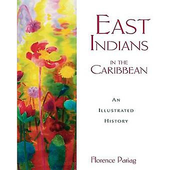 East Indians in the Caribbean by Florence Paraig - 9789768189059 Book