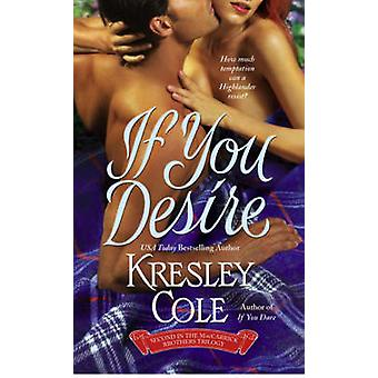 If You Desire by Kresley Cole - 9781416503606 Book