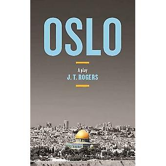 Oslo by J.T. Rogers - 9781559365567 Book
