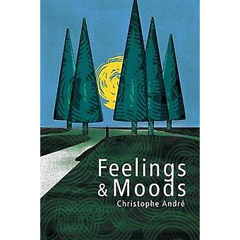 Feelings and Moods by Christophe Andr