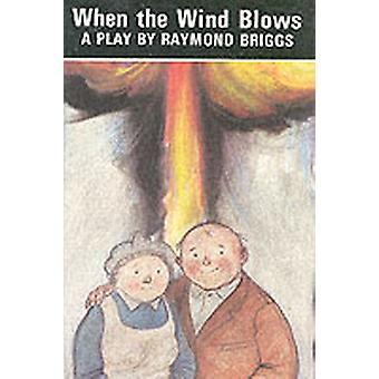 When The Wind Blows by Briggs & Raymond