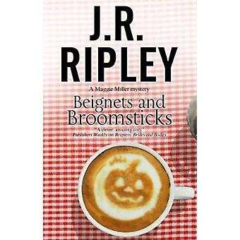 Beignets and Broomsticks by JR Ripley