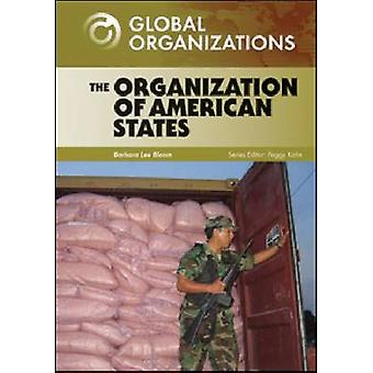 The Organization of American States by Barbara Lee Bloom & Series edited by Peggy Kahn