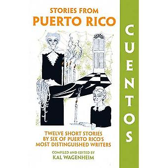 Cuentos Stories from Puerto Rico by Wagenheim & Kal