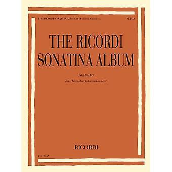 The Ricordi Sonatina Album:� For Lower Intermediate to Intermediate Level Piano