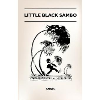 Little Black Sambo by Anon