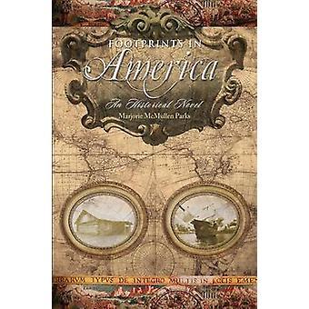 Footprints in America by McMullen Parks & Marjorie