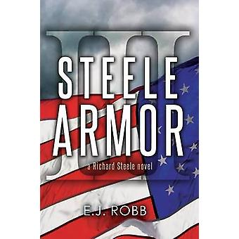 Steele Armor by Robb & E.J.