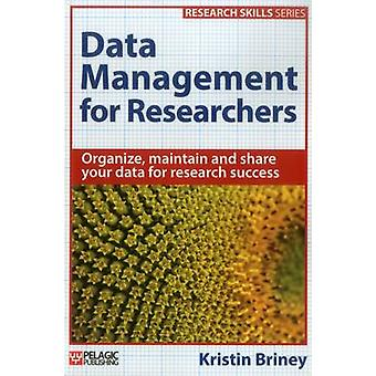 Data Management for Researchers by Briney & Kristin