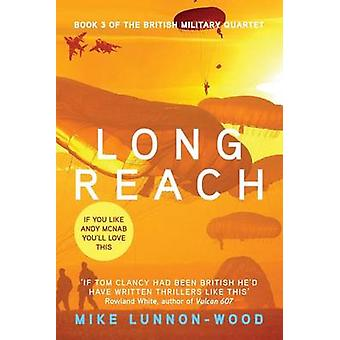 Long Reach by LunnonWood & Mike