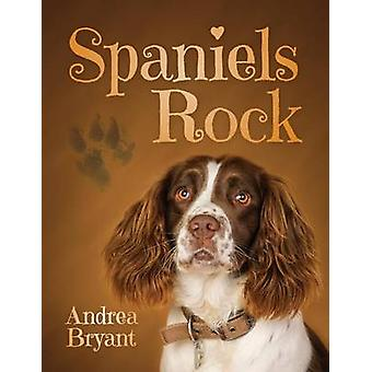Spaniels Rock by Bryant & Andrea