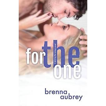 For The One by Aubrey & Brenna