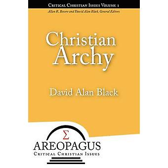 Christian Archy by Black & David Alan