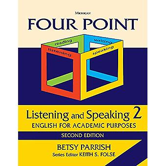 Four Point Listening and Speaking 2 - English for Academic Purposes by