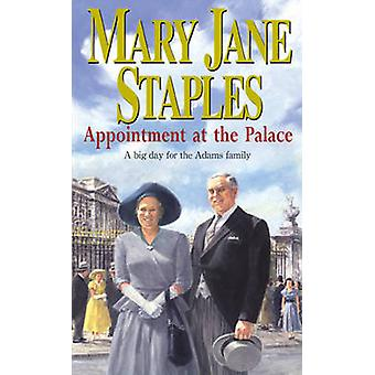 Appointment at the Palace - An Adams Family Saga Novel by Mary Jane St