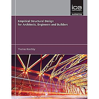 Empirical Structural Design for Architects - Engineers and Builders b