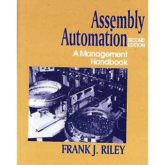 Assembly Automation - A Management Handbook (2nd Revised edition) by F