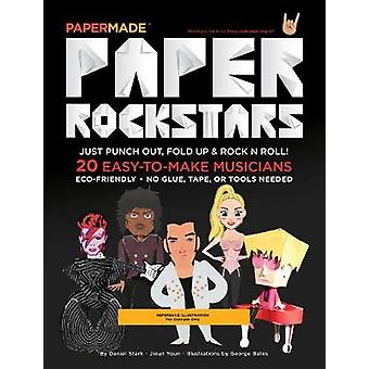 Paper Rockstars by PaperMade - 9781576878767 Book