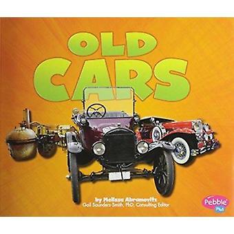 Old Cars by Melissa Abramovitz - Phd Gail Saunders-Smith - Leslie M K