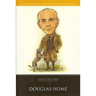 Douglas Home by David Dutton - 9781904950677 Book