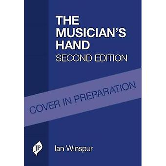 The Musician's Hand by Ian Winspur - 9781909836815 Book