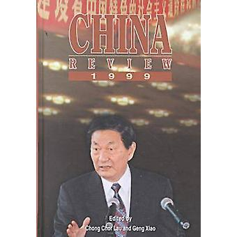 China Review 1999 by Chong-chor Lau - Xiao Geng - 9789622018969 Book