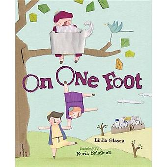 On One Foot by Linda Glaser - 9781467778473 Book
