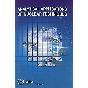 Applications analytiques des techniques nucléaires par l'AIEA - 9789201147035