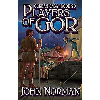 Players of Gor by John Norman - 9781497648531 Book