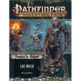 Pathfinder Adventure Path - Last Watch (Tyrant's Grasp 3 of 6) by Larr