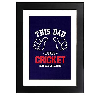 This Dad Loves Cricket And His Children Framed Print