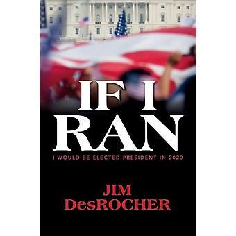 If I Ran de DesRocher & Jim