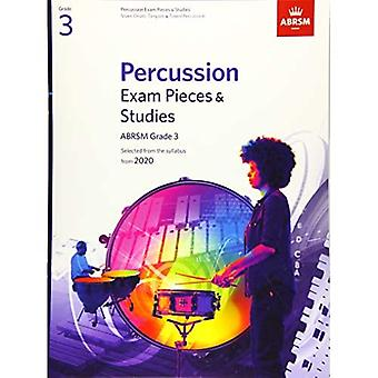 Percussion Exam Pieces & Studies, ABRSM Grade 3: Selected from the syllabus from 2020 (ABRSM Exam Pieces)